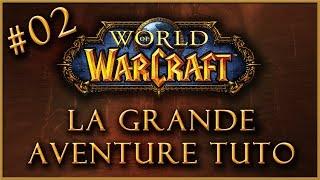 [Rediff #2] La Grande Aventure Tuto sur World of Warcraft (Avec une poule dissidente)