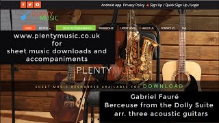 Fauré G. | Berceuse from from the Dolly Suite Opus 56 arr. for three acoustic guitars