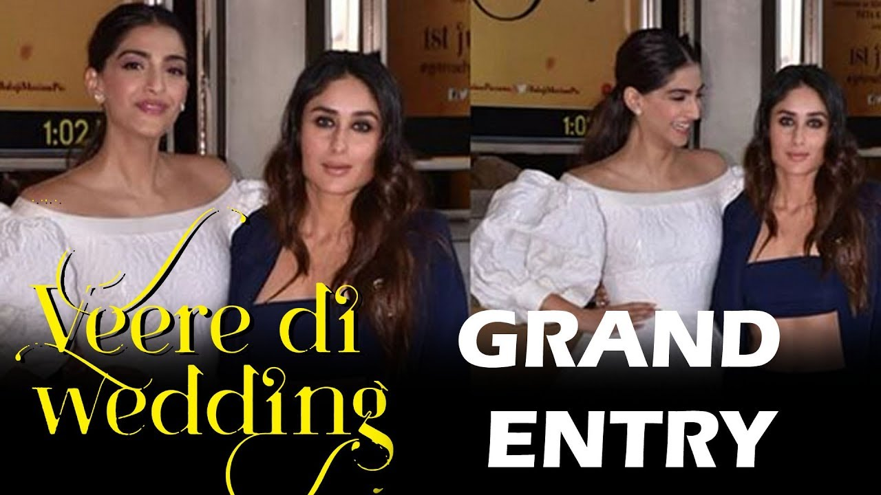 Veerey Di Wedding.Veerey Di Wedding Trailer Launch Kareena Kapoor Sonam Kapoor Grand Entry
