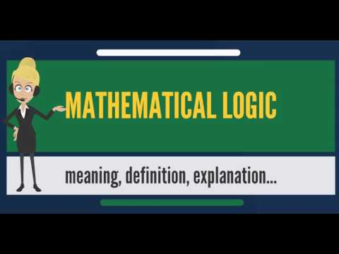 What is MATHEMATICAL LOGIC? What does MATHEMATICAL LOGIC mean? MATHEMATICAL LOGIC meaning