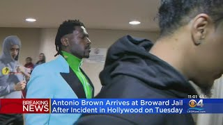 Antonio Brown Arrives At Broward Jail After Incident In Hollywood