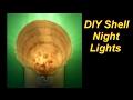 How to Make a Super Easy Seashell Night Light