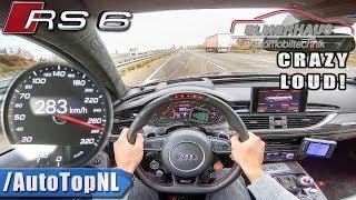 780HP AUDI RS6 Elmerhaus CRAZY LOUD! 283km/h AUTOBAHN POV by AutoTopNL