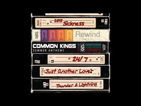 Common Kings - Sickness (Track 04) SUMMER ANTHEMS EP