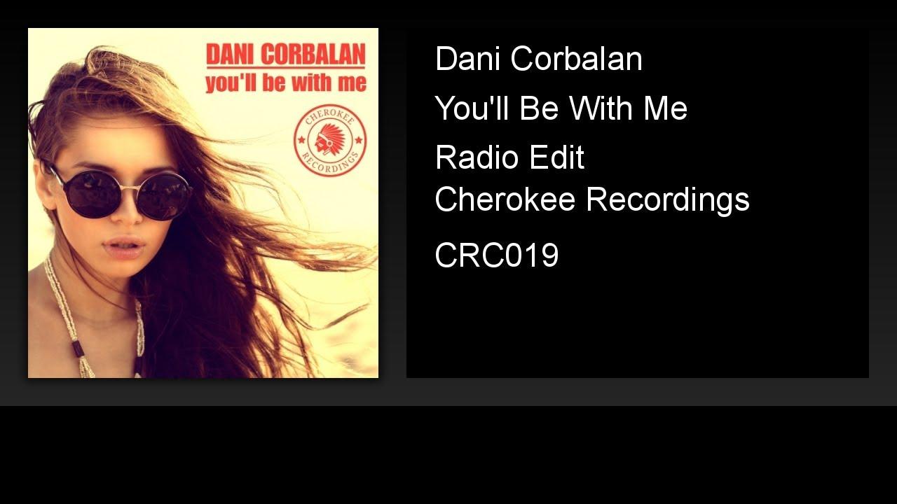 Dani Corbalan - You'll Be With Me (Radio Edit)