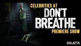 Celebrities At Dont Breathe Premiere Show