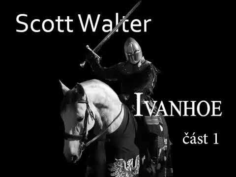 Scott Walter Rytíř Ivanhoe část 1 Mluvené slovo Detektivka