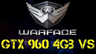 GTX 960 VS Warface