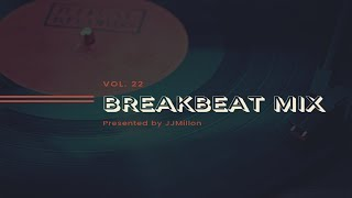 Breakbeat Mix 22. Best Breaks Music Session