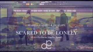 Live Perform Studio Band Version | Scared To Be Lonely