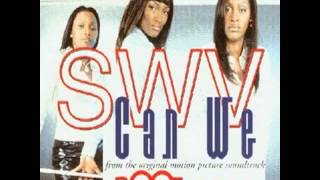 SWV   Can We Instrumental   YouTube