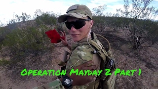 Operation MayDay 2 Part 1