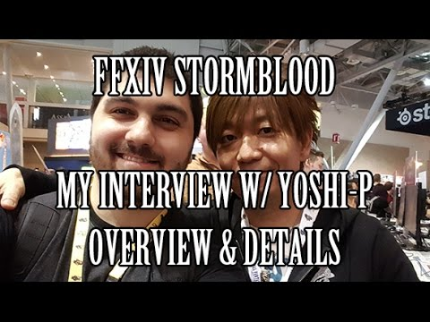 FFXIV Stormblood: My Email Interview w/ Yoshi-P! Overview & Thoughts