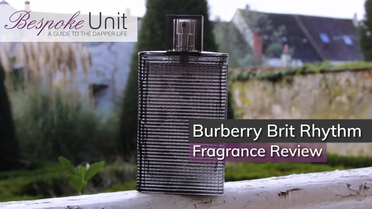 0a85c4766f1 Burberry Brit Rhythm Fragrance Review  A Spicy Cologne For Younger ...