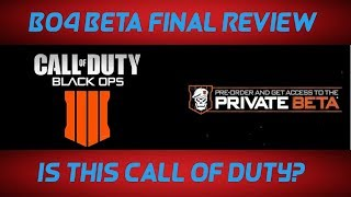 BO4 Beta Final Review: Is This Call Of Duty?