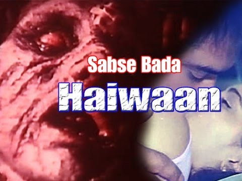 Sabse Bada Haiwaan | Hindi Movie