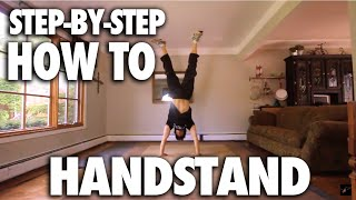 How To Do A Handstand - Tutorial (Plus Exercises)