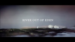 River Out of Eden (2013)