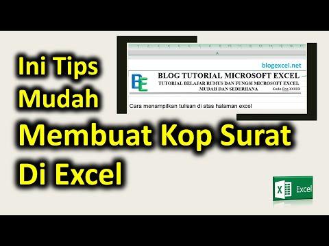 Cara Mudah Membuat Kop Surat di Excel