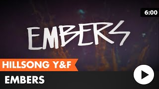 Embers (Hillsong Young & Free) lyric video