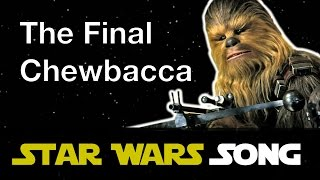 The Final Chewbacca (The Final Countdown parody)