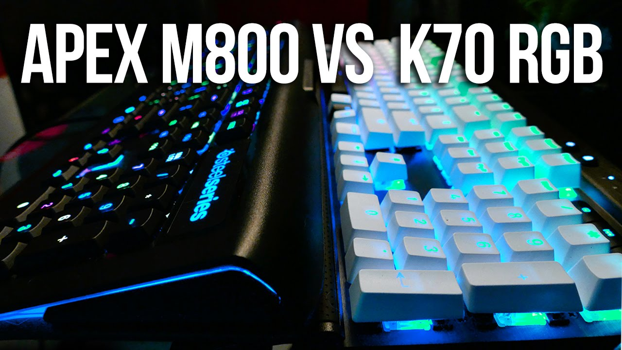 Corsair Gaming K70 Vs Steelseries Apex M800 Keyboard M650 Rgb Mechanical Red Switch Comparison Youtube