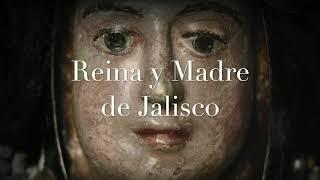 Bendita sea tu pureza Reina y Madre de Jalisco