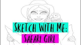 Sketch with Me: Safari Girl