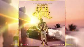 Daddy1 - Our Time   Different Rankin' Riddim   Official Audio