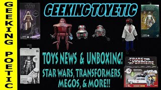 GEEKING TOYETIC Ep. 5: STAR WARS MEGO TRANSFORMERS NEWS & UNBOXING!