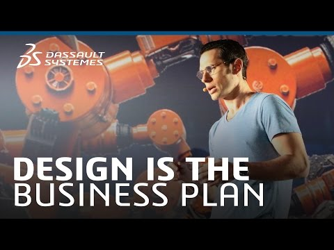Design Is The Business Plan - Dassault Systèmes