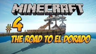 Minecraft The Road to El Dorado: Part 4