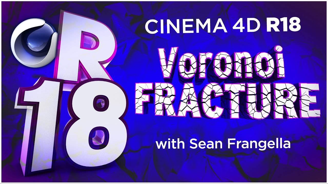 Cinema 4D R18 - Voronoi Fracture, New MoGraph Feature