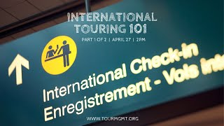 Tour Management 101 - Episode 11: International Touring 101