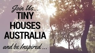 Tiny Houses Australia - Yes There Are Tiny Houses Here ...