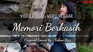 MEMORI BERKASIH Video Cover REGGAE - Original Sound by Fahmi Aziz - Video : UCUP KLATEN