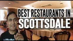 Best Restaurants and Places to Eat in Scottsdale, Arizona AZ