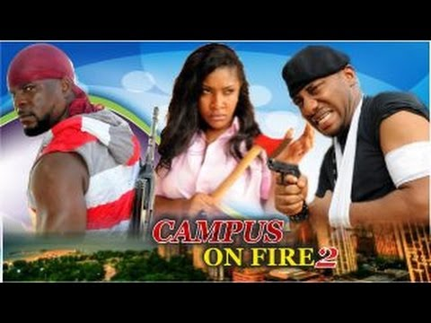 Campus On Fire 2  -  Nigeria Nollywood Movie