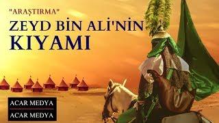 Zeyd Bin Ali'nin Kıyamı / Ii. Kerbela  Araştırma