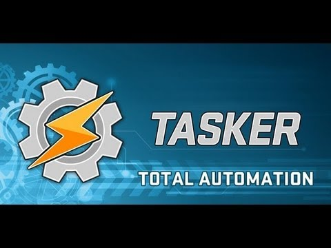 How to supercharge your android device's abilities with tasker.