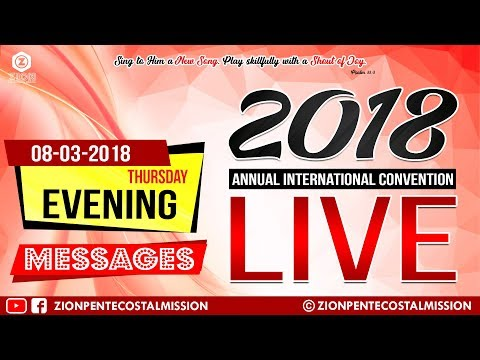 TPM Messages | THU | EVE | 2018 | Live | Annual International Convention | The Pentecostal Mission