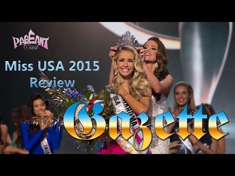 PageantCast Gazette: Miss USA 2015 Review