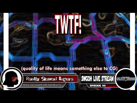 SWGOH Live Stream Episode 90: TWTF! | Star Wars: Galaxy of Heroes #swgoh