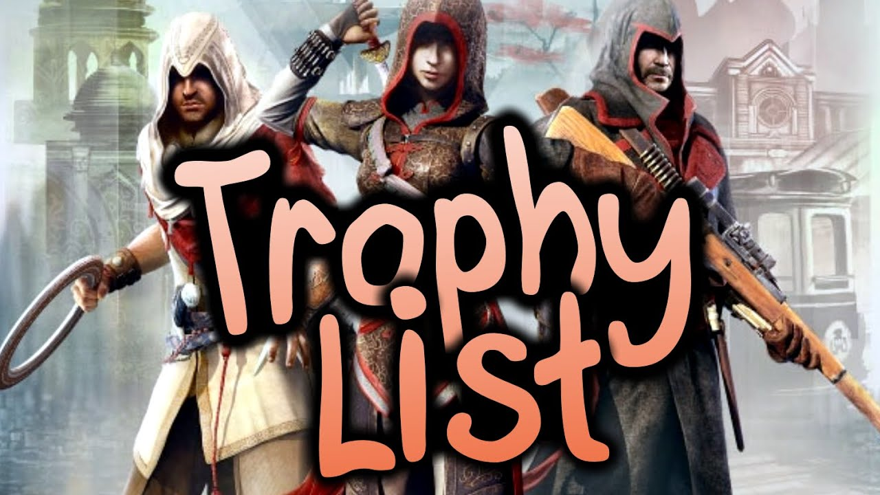 Assassin S Creed Chronicles Trilogy Pack Full Trophy List 55