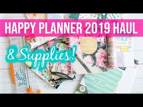 Happy Planner 2019 and Planner Supplies Haul