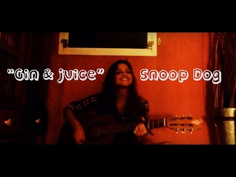 Gin and Juice (Snoop Dog/ The Gourds) Country Cover by Jazmin Carranza