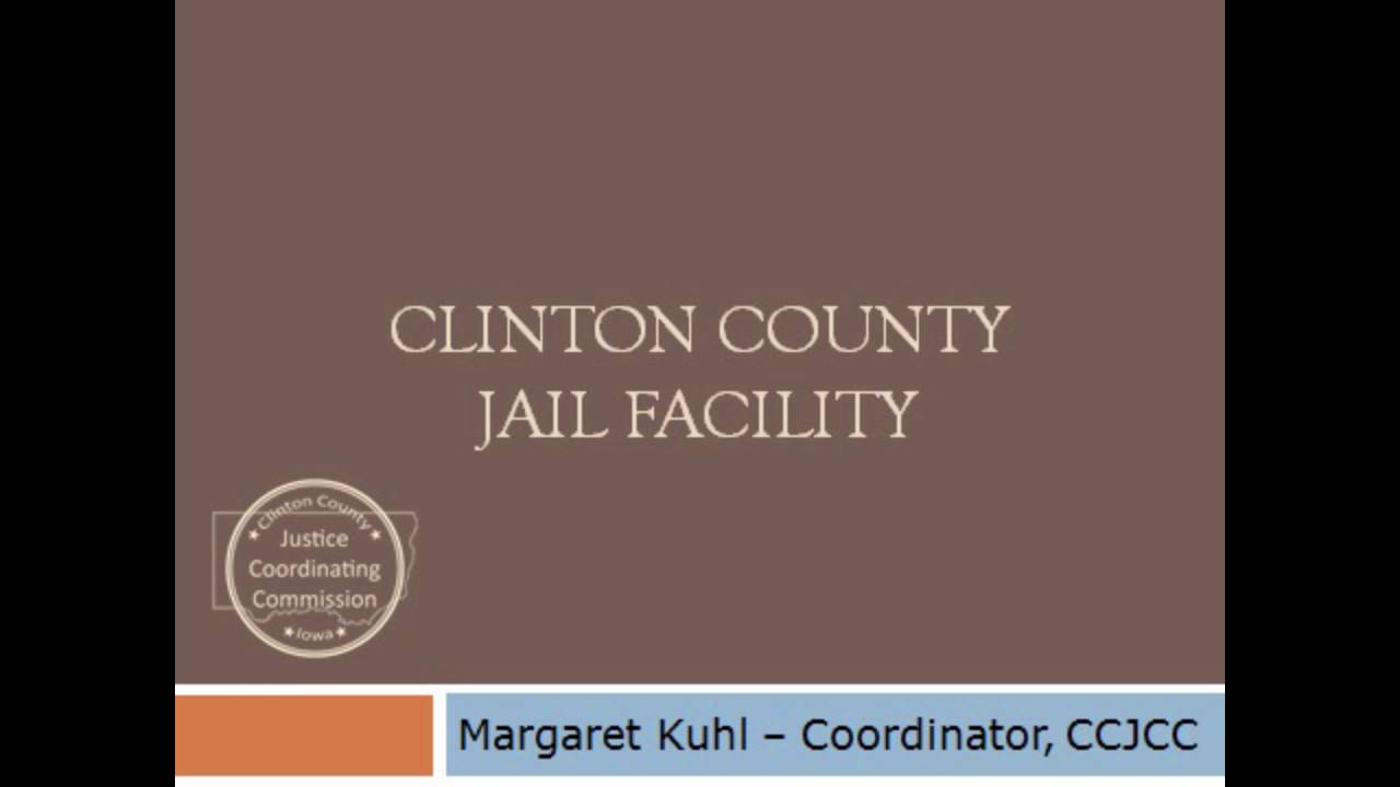 Law Center Project | Clinton County, Iowa