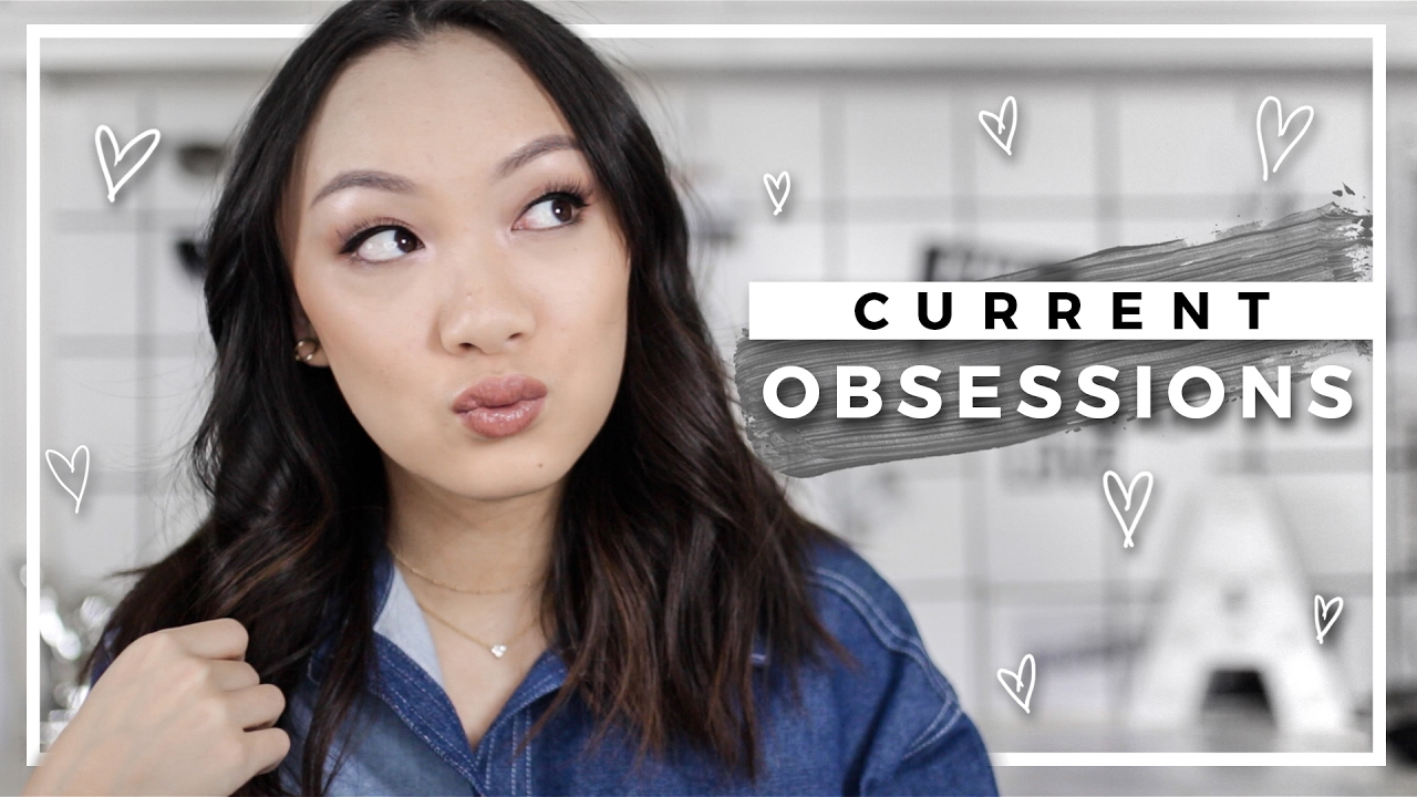 MY CURRENT OBSESSIONS | Fashion, Beauty, Music & More!