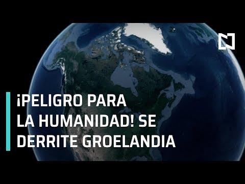 Groelandia se está derritiendo; cambio climático en el mundo - En Punto con Denise Maerker
