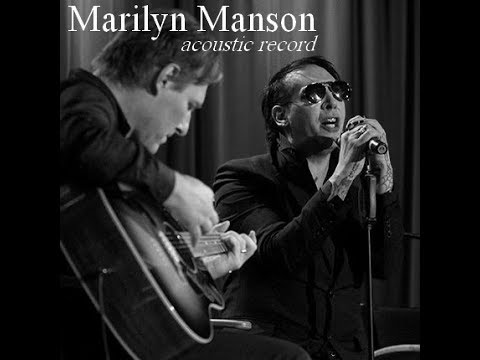 Marilyn Manson - acoustic record